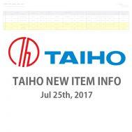 TAIHO NEW ITEM INFO Jul.25.2017